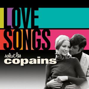 Love Songs - Salut Les Copains