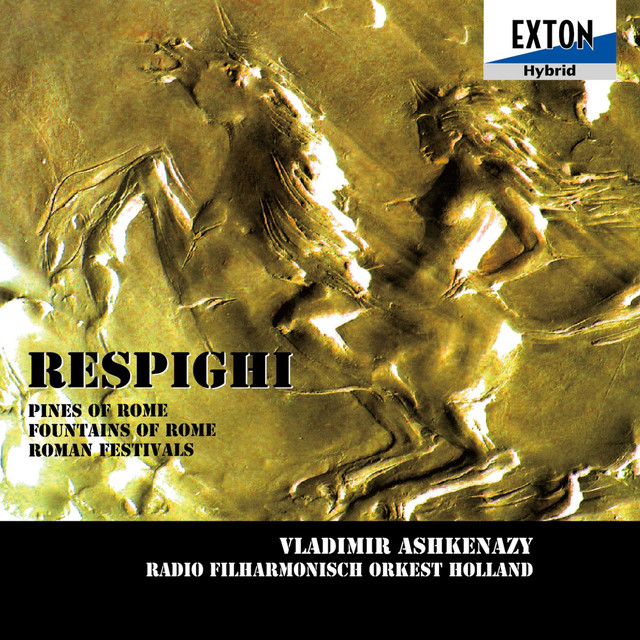 Respighi: Symphonic Poem Pines of Rome, Fountains of Rome, Roman Festivals Albumcover