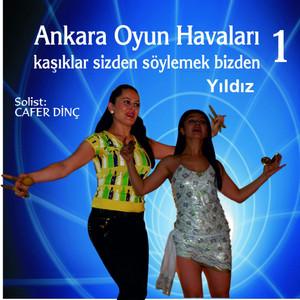 Ankara Oyun Havaları, Vol. 1 (Yıldız) Albümü