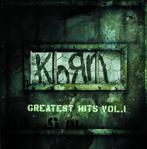 Greatest Hits, Vol. 1 - Korn
