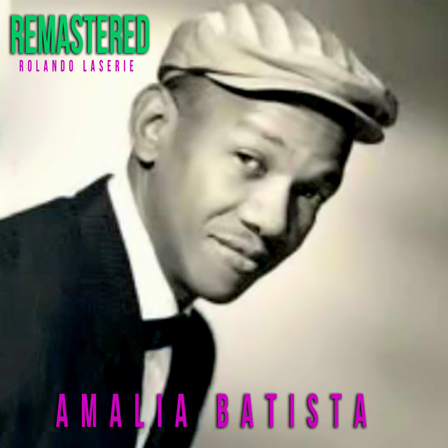 Amalia Batista (Remastered)