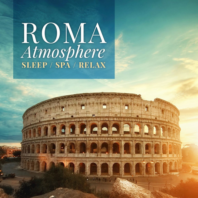 Roma Atmosphere on Spotify