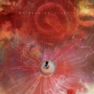 Animals As Leaders, Physical Education på Spotify