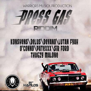Press Gas Riddim - Full