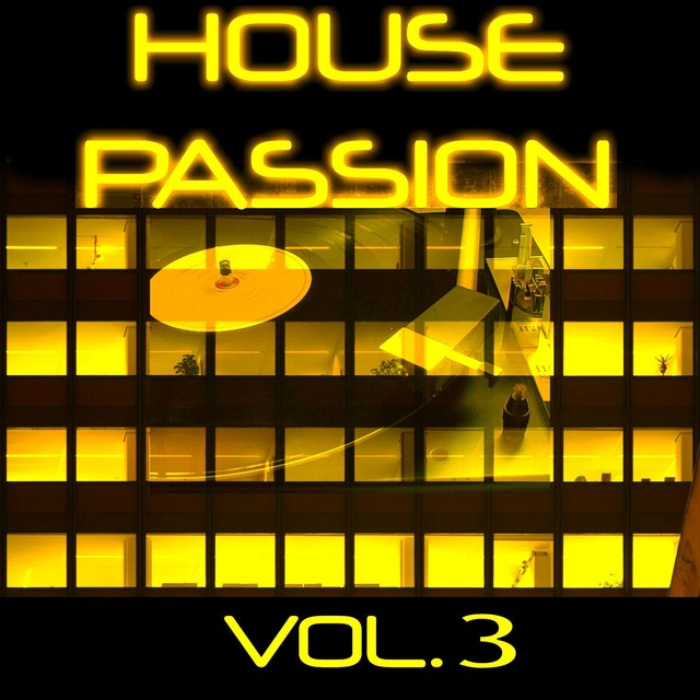 House Passion Vol. 3
