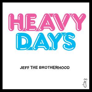 Heavy Days album