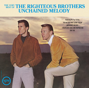 The Very Best Of The Righteous Brothers - Unchained Melody - Righteous Brothers