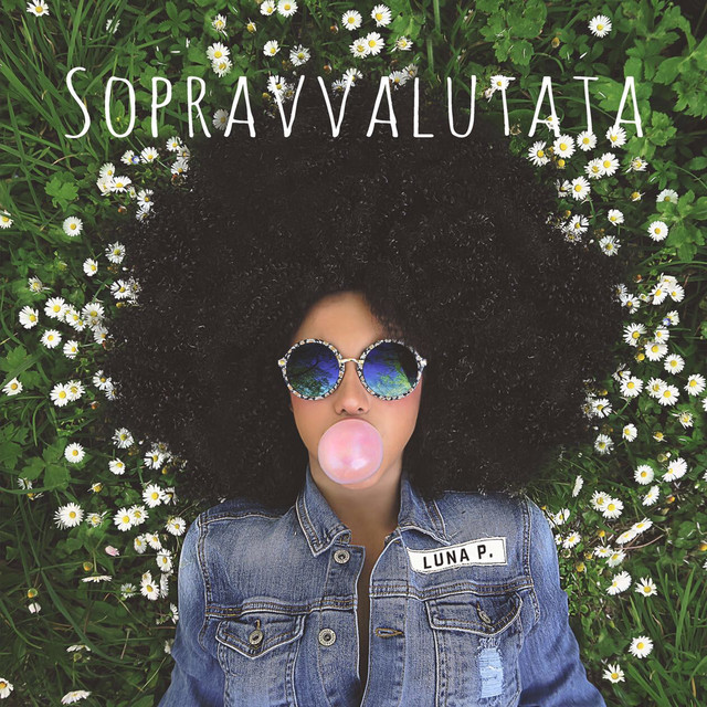 Album cover for Sopravvalutata by Luna Palumbo
