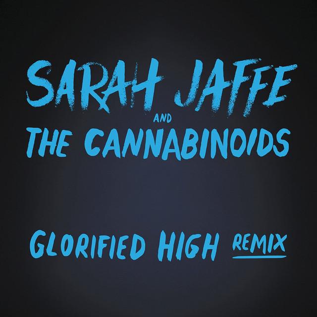 Glorified High (The Cannabinoids Remix)
