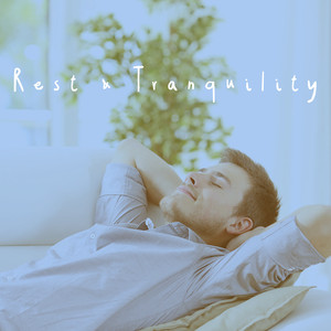 Rest & Tranquility Albümü
