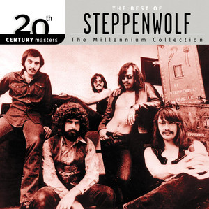 20th Century Masters : The Millennium Collection: Best of Steppenwolf album