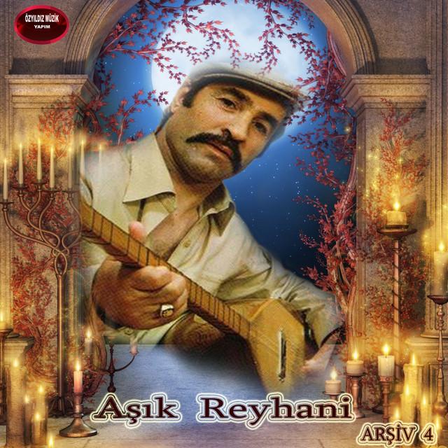 Aşık Reyhani, Vol. 4