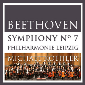 Beethoven: Symphonie No. 7 in A Major, Op. 92 (Recorded in Shanghai 2014) Albümü