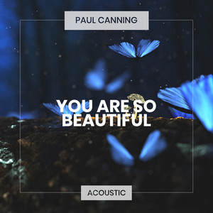 Key & BPM for You Are So Beautiful - Acoustic by Paul