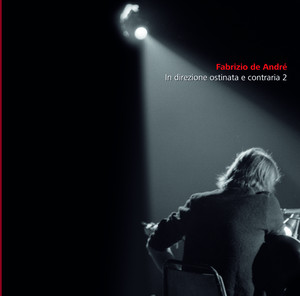 In Direzione Ostinata E Contraria Vol 2 - Fabrizio De Andre