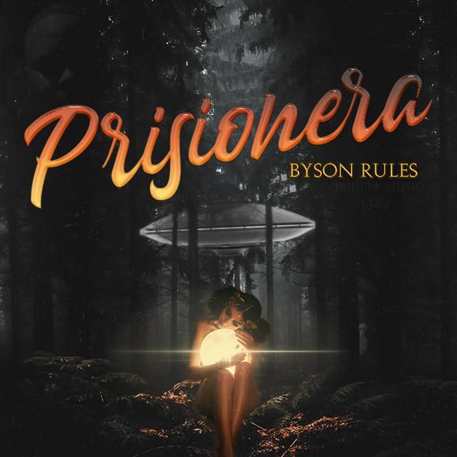 Byson Rules - Prisionera