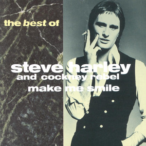 Make Me Smile: The Best of Steve Harley - Cockney Rebel