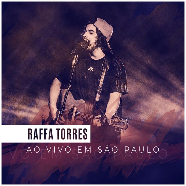 Raffa Torres ao Vivo em São Paulo