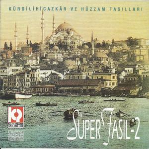 Süper Fasıl, Vol.2 Albümü