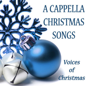 A Cappella Christmas Songs - Voices of Christmas album