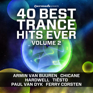 40 Best Trance Hits Ever, Vol. 2 - Cosmic Gate