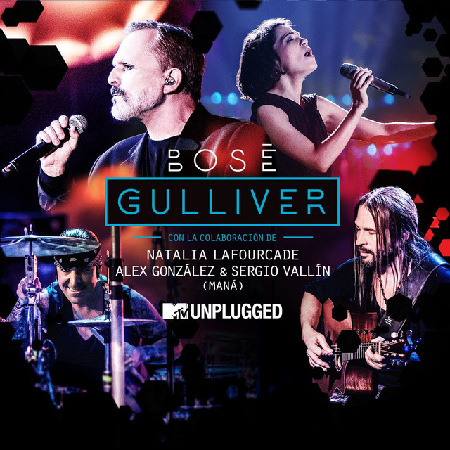 Gulliver (with Natalia Lafourcade, Alex González y Sergio Vallín) [MTV Unplugged [Radio edit]