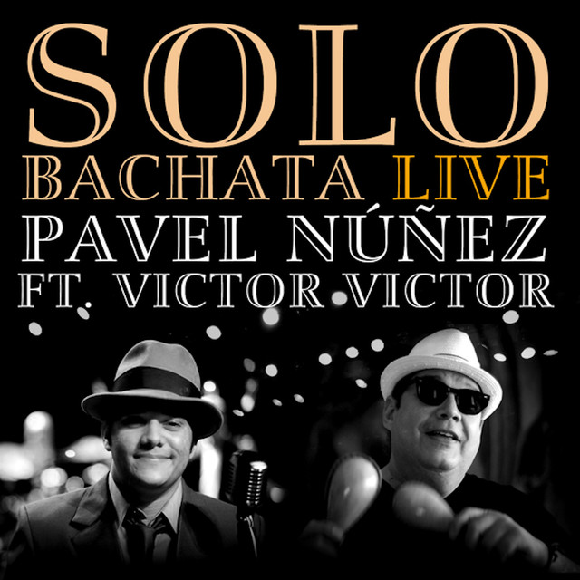 Solo Bachata (feat. Victor Victor)