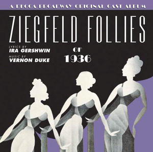 The Ziegfeld Follies Of 1936 album