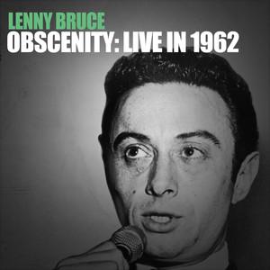 Obscenity: Live in 1962