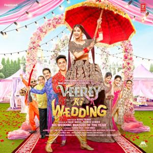 Veerey Ki Wedding Albümü