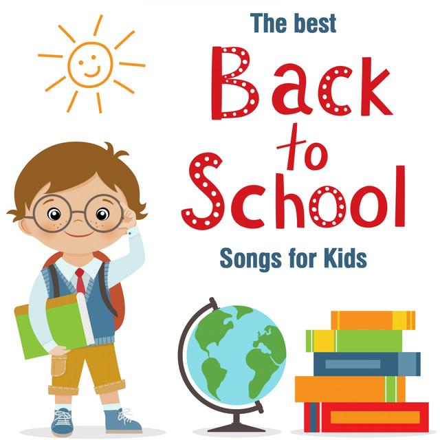 The Best Back 2 School Songs for Kids