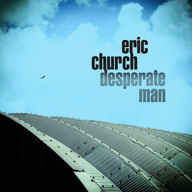 Album cover for Desperate Man by Eric Church