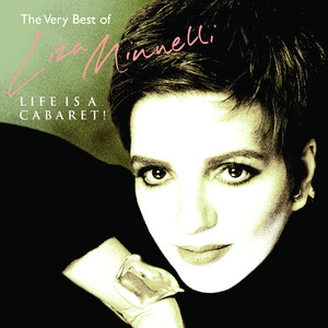 Life Is A Cabaret - The Very Best Of Liza Minnelli Albümü