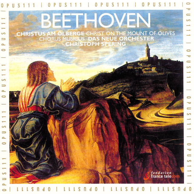 Beethoven: Christus am Ölberge Op. 85 / Christ on the Mount of Olives Albumcover