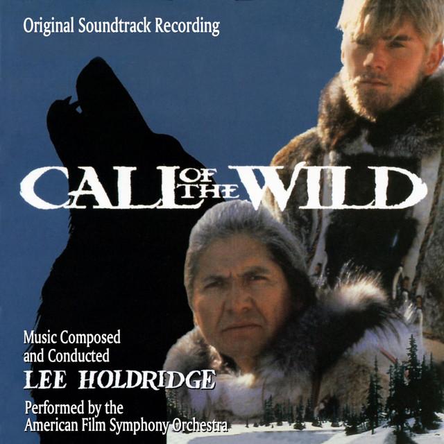 Call of the Wild (Original Soundtrack Recording)