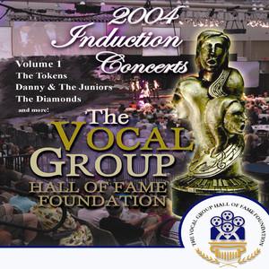 Vocal Group Hall of Fame 2004 Live Induction Concerts Vol 1