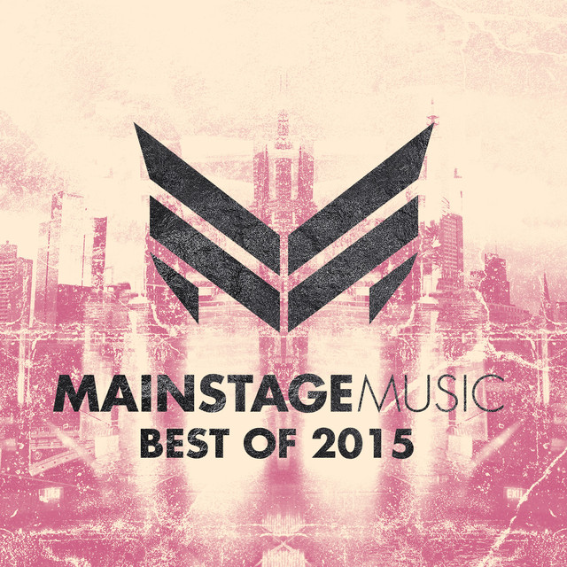 Mainstage Music - Best of 2015