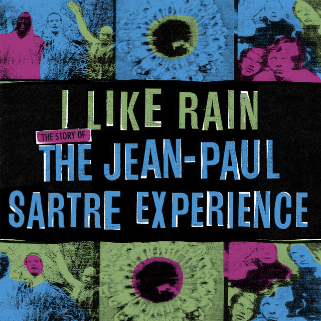 Love Songs – The Jean Paul Sartre Experience