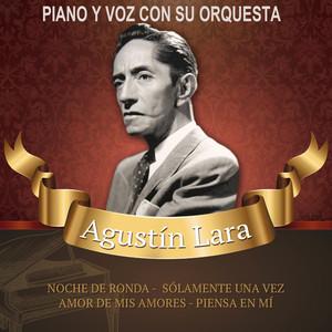 Agustín Lara Noche de ronda (remasterizado) cover