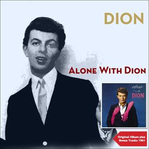 Alone With Dion (Original Album Plus Bonus Tracks 1961) album