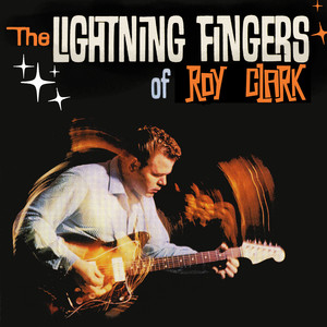 Lightning Fingers Of Roy Clark