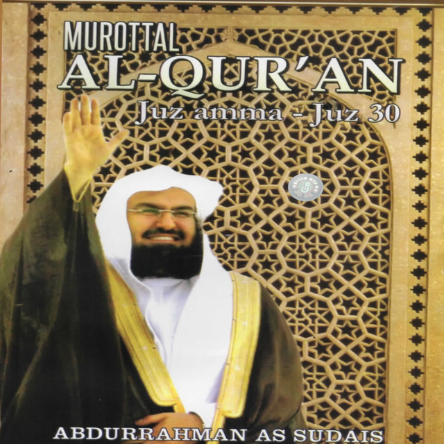 Murottal Al-Qur'an Juz Amma - Juz 30 by Abdurrahman on Spotify