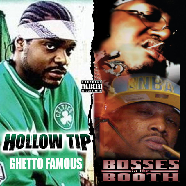 Ghetto Famous / Bosses In the Booth (2 For 1: Special Edition)
