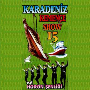 Karadeniz Kemençe Show, Vol. 15 Albümü