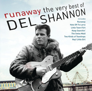 Runaway: The Very Best of Del Shannon album