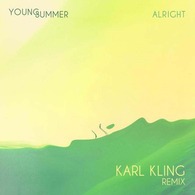 Alright (Karl Kling Remix)
