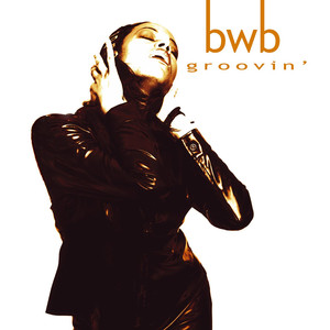 BWB Groovin' cover