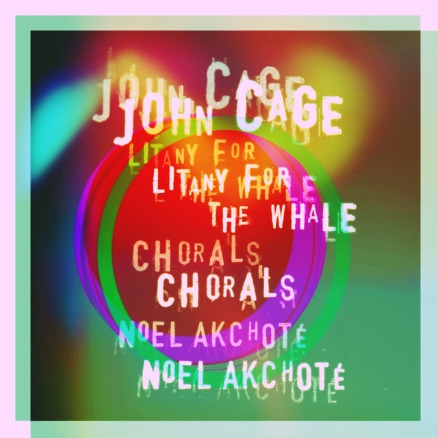 John Cage: Litany for the Whale & Chorals (Arr. for Guitar)
