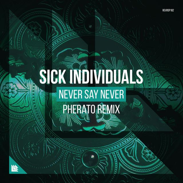 Never Say Never (Pherato Remix)