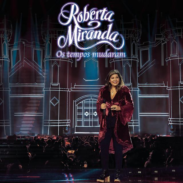Album cover for Os Tempos Mudaram (Ao Vivo) by Roberta Miranda